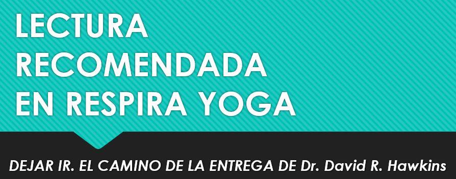 centro-de-yoga-en-mostoles-respirayoga-lectura-recomendada-dejar-ir